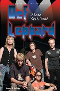 Def Leppard: Arena Rock Band; An Unauthorized Rockography (Rebels of Rock) download ebook