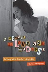 An Memoir of Love and Madness: Living with Bipolar Disorder download ebook