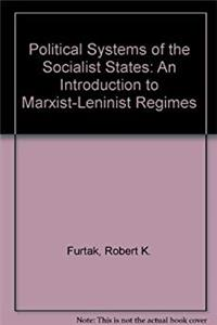 Political Systems of the Socialist States: An Introduction to Marxist-Leninist Regimes download ebook