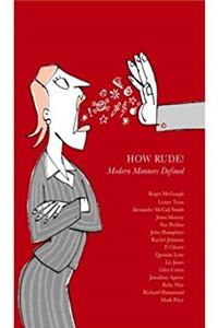 How Rude!: Modern Manners Defined download ebook