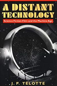 A Distant Technology: Science Fiction Film and the Machine Age download ebook