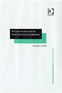 Richard Hooker and his Early Doctrine of Justification: A Study of his Discourse of Justification (Routledge New Critical Thinking in Religion, Theology and Biblical Studies) download ebook