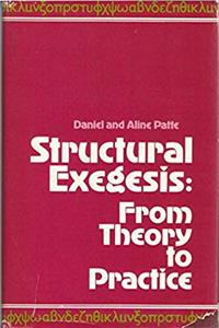 Structural Exegesis, from Theory to Practice: Exegesis of Mark 15 and 16 Hermeneutical Implications download ebook