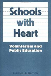 Schools With Heart: Voluntarism And Public Education download ebook
