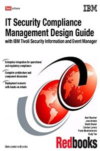 It Security Compliance Management Design Guide With IBM Tivoli Security Information and Event Manager download ebook