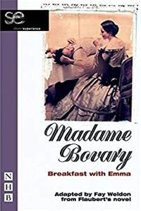 Madame Bovary: Breakfast with Emma (Shared Experience) download ebook