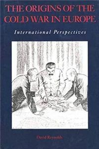 The Origins of the Cold War in Europe: International Perspectives download ebook