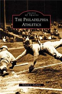 The Philadelphia Athletics (PA) (Images of Sports) download ebook