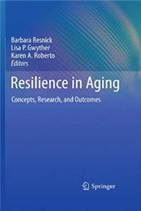 Resilience in Aging: Concepts, Research, and Outcomes download ebook