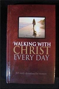 Walking with Christ Everyday - 365 Daily Devotions for Women download ebook