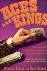 Aces and Kings: Inside Stories and Million-Dollar Strategies From Poker's Greatest Players download ebook