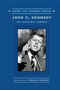John F. Kennedy: The Inaugural Address (Words That Changed America) download ebook