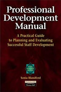 Professional Development Manual: A Practical Guide to Planning and Evaluating Successful Staff Development (School Management Solutions Series) download ebook