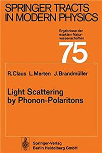 Light Scattering by Phonon-Polaritons (Springer Tracts in Modern Physics) download ebook