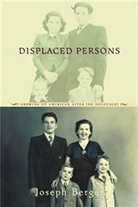 Displaced Persons: Growing Up American After the Holocaust download ebook