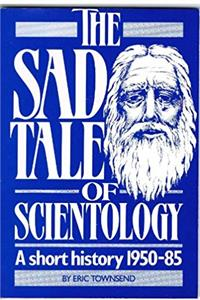 Sad Tale of Scientology: A Short History, 1950-85 download ebook